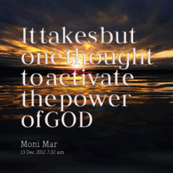 6944-it-takes-but-one-thought-to-activate-the-power-of-god_247x200_width